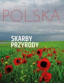Olesiejuk Sp. z o.o. Monika Karolczuk Polska. Skarby przyrody