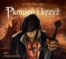 Biblioteka Akustyczna Płomień i krzyż Tom 1 CD MP3 Jacek Piekara