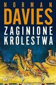 Znak Zaginione królestwa - Norman Davies