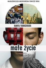 W.A.B. / GW Foksal Małe życie - Hanya Yanagihara