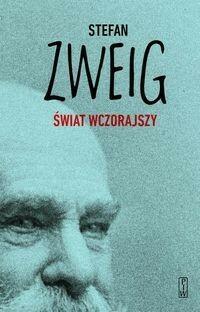 PIW Świat wczorajszy - Stefan Zweig