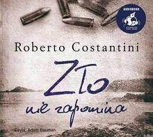 Sonia Draga Zło nie zapomina. Audiobook Roberto Costantini
