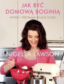 Filo Nigella Lawson Jak być domową boginią