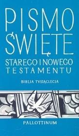 Pismo Święte Starego i Nowego Testamentu Biblia Tysiąclecia - Pallottinum
