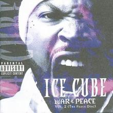 War & Peace Vol 2 The Peace Disc CD) Ice Cube