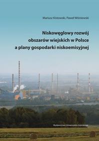 Niskowęglowy rozwój obszarów wiejskich w Polsce a plany gospodarki niskoemisyjnej - dostępny od ręki, natychmiastowa wysyłka