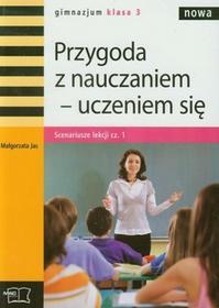 Wydawnictwo MAC Przygoda z nauczaniem - uczeniem się. Klasa 3. Scenariusze lekcji, cz. 1 wydanie 2 4321200