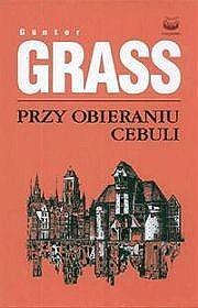 Przy obieraniu cebuli - Gunter Grass