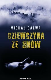 Novae Res Dziewczyna ze snów Michał Gałwa