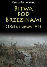 Napoleon V Bitwa pod Brzezinami 23-24 listopada 1914 - Eilsberger Ernst