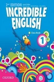 Oxford Incredible English 1 Class Book - Grainger Kirstie, Morgan Michaela, Mary Slattery
