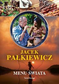 Świat Książki Menu świata - Jacek Pałkiewicz