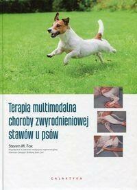 Galaktyka - wyd.weterynaryjne Terapia multimodalna choroby zwyrodnieniowej stawów u psów - Fox Steven M.