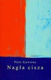 Nagła cisza - Zjawiony Piotr
