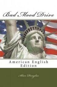 eBook Publisher Bad Mood Drive: American English Edition