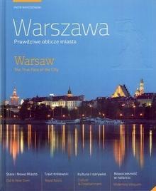 Multico Piotr Wierzbowski Warszawa. Prawdziwe oblicze miasta. Warsaw. The True Face of the City