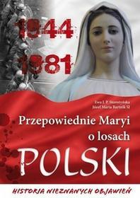 Przepowiednie maryi o losach polski. historia nieznanych objawień - Wysyłka od 3,99