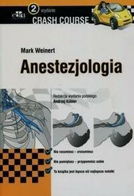 Edra Urban & Partner Crash Course Anestezjologia - Mark Weinert