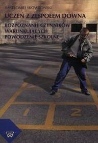 Uczeń z zespołem Downa - Bartłomiej Skowroński