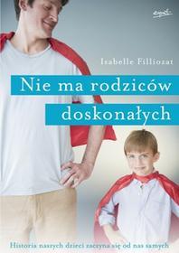 Esprit Nie ma rodziców doskonałych - Isabelle Filliozat