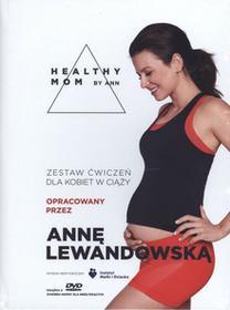 Healthy mom by Ann + DVD Monika Mroziewicz