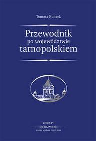 Libra Pl Przewodnik po województwie tarnopolskiem - Kunzek Tomasz