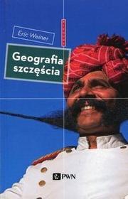 Wydawnictwo Naukowe PWN Geografia szczęścia - Eric Weiner