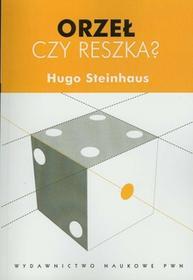 Orzeł czy reszka? - Hugo Steinhaus
