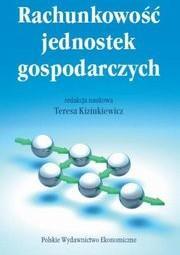 Polskie Wydawnictwo Ekonomiczne Rachunkowość jednostek gospodarczych - TERESA KIZIUKIEWICZ