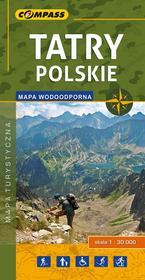Wydawnictwo Compass Tatry Polskie Mapa turystyczna 1:30000 wodoodporna - Compass