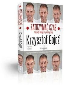 EDIPRESSE Zatrzymać czas - Krzysztof Gojdź