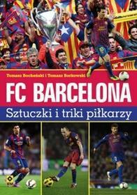 RM FC Barcelona Sztuczki i triki piłkarzy - Tomasz Bocheński, Tomasz Borkowski