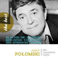 Nie zapomnisz nigdy Jerzy Połomski