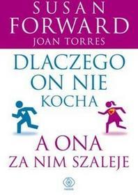 Rebis Susan Forward, Joan Torres Dlaczego on nie kocha, a ona za nim szaleje