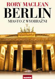 Magnum Berlin - Rory Maclean