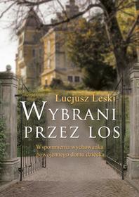 Poligraf Wybrani przez los - Lucjusz Leski