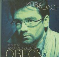 Agora Tribute to Andrzej Zaucha Obecny - Kuba Badach