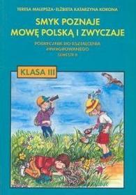 Malepsza Teresa, Korona Elżbieta Katarzyna Smyk poznaje mowę polską i zwyczaje 3 Podręcznik Semestr 2