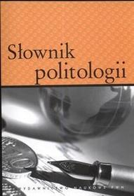 Walicka Bogumiła Słownik politologii - mamy na stanie, wyślemy natychmiast