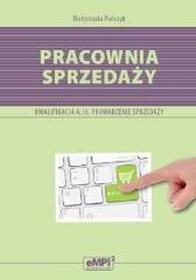 EMPI2Pracownia sprzedaży Zbiór ćwiczeń Prowadzenie sprzedaży A.18 - Małgorzata Pańczyk