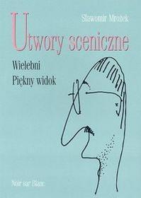 Wydawnictwo Literackie Utwory sceniczne-Wielebni Piękny widok - Sławomir Mrożek