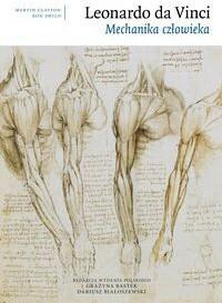 Leonardo da Vinci Mechanika człowieka - Clayton Martin, Philo Ron
