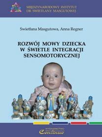 Rozwój mowy dziecka w świetle integracji sensomotorycznej