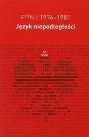 KARTA Łukasz Bertram PPN język niepodległości 1976-1981