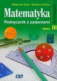 Świst Małgorzata,  Zielińska Barbara Matematyka 3 Podręcznik z zadaniami