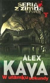 HarperCollins Alex Kava W ułamku sekundy
