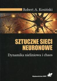 Kosiński Robert A. Sztuczne sieci neuronowe / wysyłka w 24h