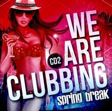 Różni wykonawcy We Are Clubbing, 2 CD Różni wykonawcy