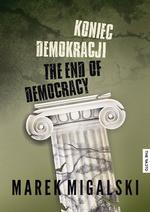 The Facto Koniec demokracji /the facto - Marek Migalski
