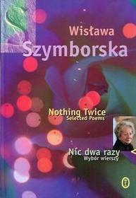 Nic dwa razy Nothing Twice - Wisława Szymborska